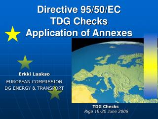 Directive 95/50/EC  TDG Checks Application of Annexes