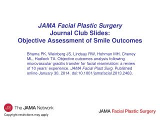 JAMA Facial Plastic Surgery Journal Club Slides: Objective Assessment of Smile Outcomes