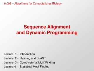 Sequence Alignment and Dynamic Programming