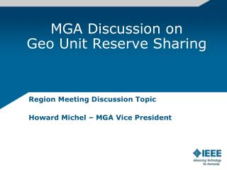 MGA Discussion on Geo Unit Reserve Sharing