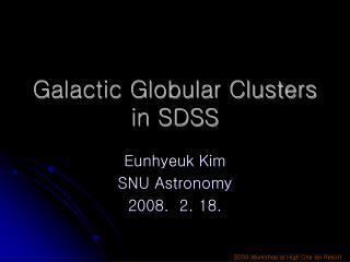 Galactic Globular Clusters in SDSS
