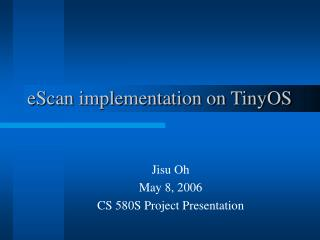 eScan implementation on TinyOS