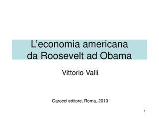 L'economia americana  da Roosevelt ad Obama