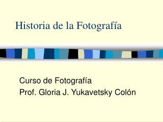 Historia de la Fotograf a
