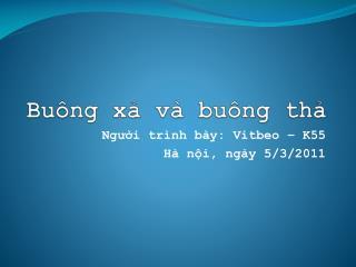 Bu�ng x? v� bu�ng th?