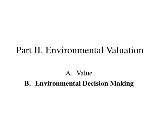 Part II.  Environmental Valuation