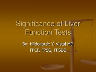 Significance of Liver Function Tests
