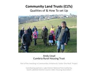 Community Land Trusts (CLTs)  Qualities of & How To set Up