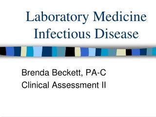 Laboratory Medicine Infectious Disease
