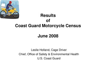 Results of Coast Guard Motorcycle Census  June 2008