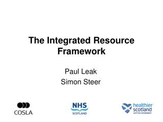 The Integrated Resource Framework
