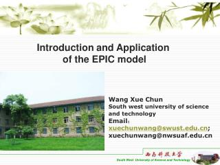 Introduction and Application  of the EPIC model
