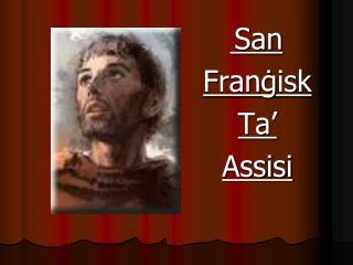 San Fran ġ isk Ta' Assisi