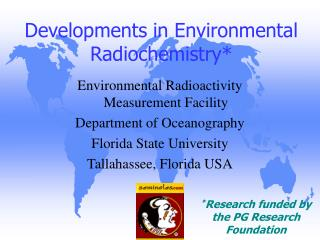Developments in Environmental Radiochemistry*