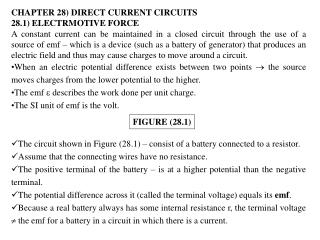 CHAPTER 28) DIRECT CURRENT CIRCUITS 28.1) ELECTRMOTIVE FORCE