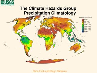 The Climate Hazards Group Precipitation Climatology