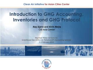 Introduction to GHG Accounting, Inventories and GHG Protocol