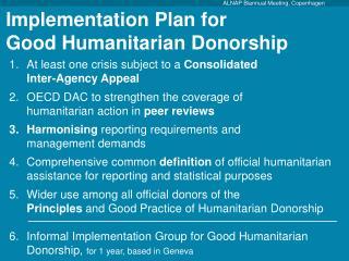 Implementation Plan for  Good Humanitarian Donorship