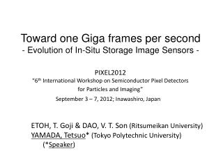 Toward one Giga frames per second - Evolution of In-Situ Storage Image Sensors -