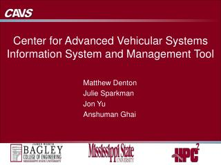 Center for Advanced Vehicular Systems Information System and Management Tool