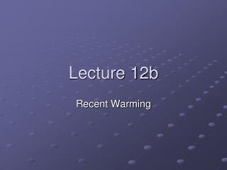 Lecture 12b