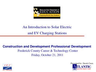 An Introduction to Solar Electric                           and EV Charging Stations