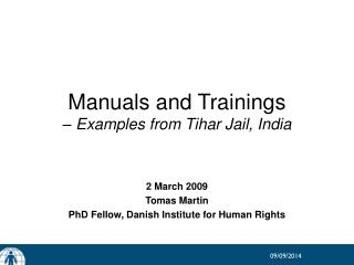 Manuals and Trainings  – Examples from Tihar Jail, India