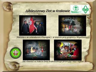 Jubileuszowy Zlot w Krakowie