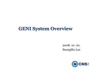 GENI System Overview