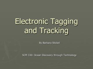Electronic Tagging and Tracking