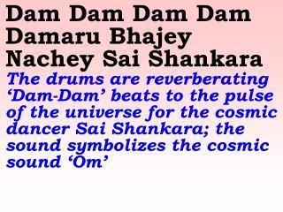 1075 Ver06L Dam Dam Dam Dam Damaru Bhajey Nachey Sai Shankara
