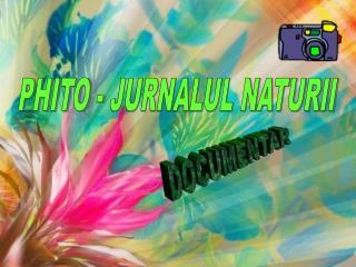 PHITO - JURNALUL NATURII