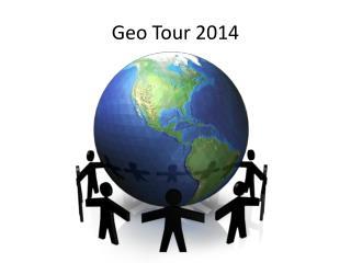 Geo Tour 2014