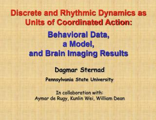 Discrete and Rhythmic Dynamics as Units of Coordinated Action:  Behavioral Data,  a Model,