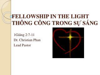 FELLOWSHIP  IN  THE LIGHT THÔNG CÔNG  TRONG  SỰ  SÁNG