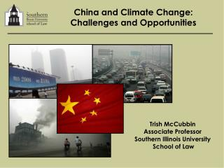 China and Climate Change:  Challenges and Opportunities