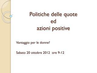 Politiche delle quote  ed  azioni positive