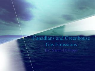 Canadians and Greenhouse Gas Emissions