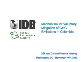 Mechanism for Voluntary Mitigation of GHG Emissions in Colombia