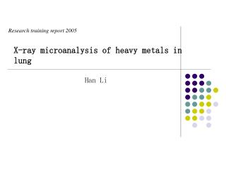 X-ray microanalysis of heavy metals in lung