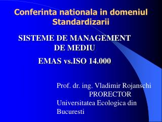 Conferinta nationala in domeniul Standardizarii