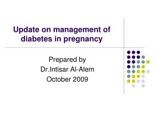 Update on management of diabetes in pregnancy