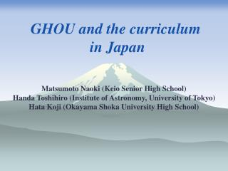GHOU and the curriculum  in Japan