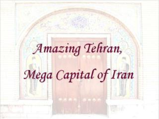 Famous old City Gates – Tehran, Iran