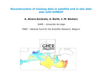 Reconstruction of missing data in satellite and in situ data sets with DINEOF