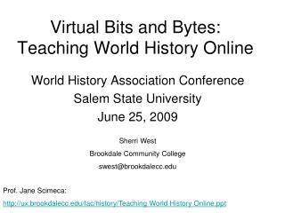 Virtual Bits and Bytes:  Teaching World History Online