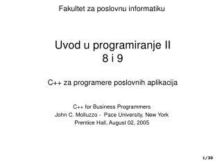 Uvod u programiranje II 8 i 9 C++  za program ere poslovnih aplikacija