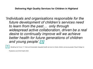 Delivering High Quality Services for Children in Highland