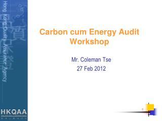 Carbon cum Energy  Audit  Workshop