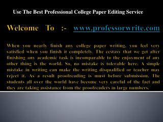 Use The Best Professional College Paper Editing Service